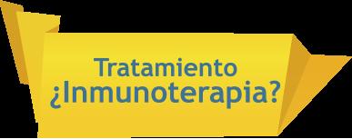 Tratamiento ¿Inmunoterapia?